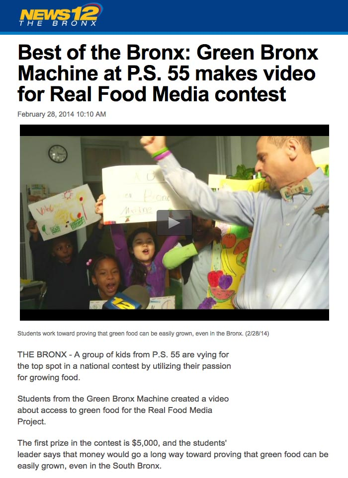 News 12 - Best of the Bronx: Green Bronx Machine at P.S. 55 makes video for Real Food Media contest