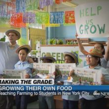 ABC News - Teaching Farming to Students in NYC